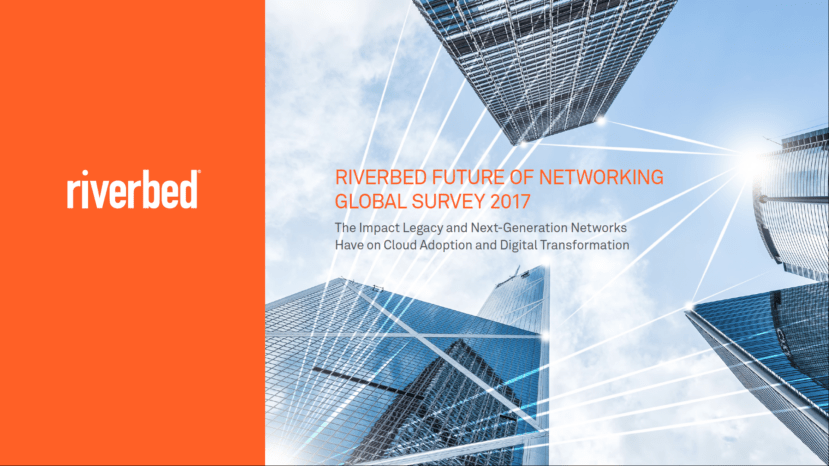 Riverbed Future of Networking Survey 2017
