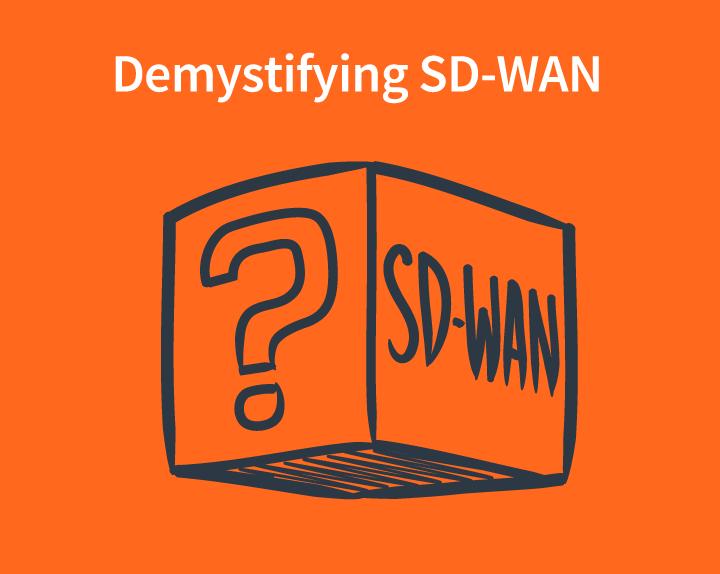 Demystifying SD-WAN