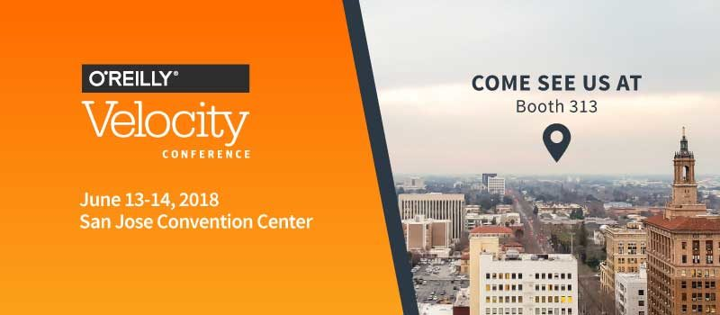 Visit us in Booth 313 at the Velocity conference in San Jose on June 13 and 14