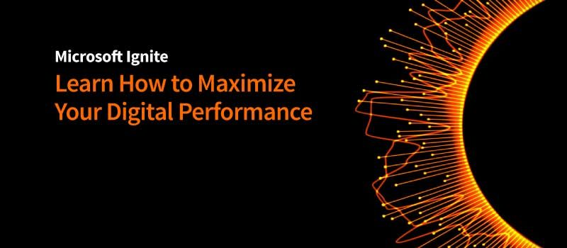 Microsoft Ignite 2018: Maximize Digital Performance with Riverbed