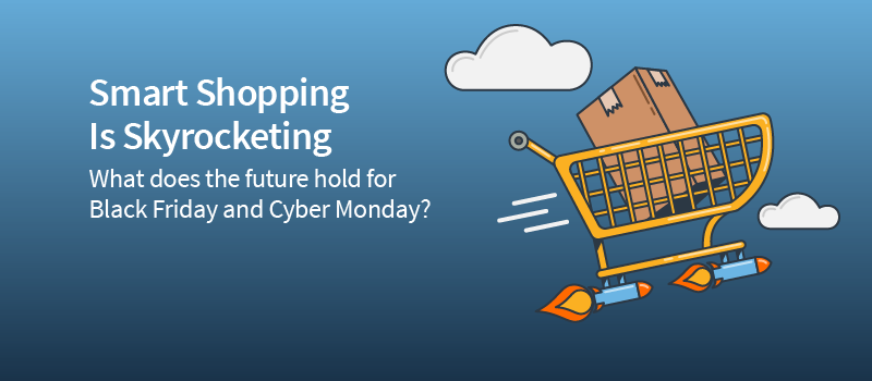 "Black Friday and Cyber Monday of the Future | What's ""in Store"" for Us?"