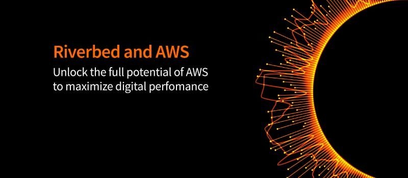 Rethink Possible with Riverbed at AWS re:Invent to Maximize Cloud and Digital Performance