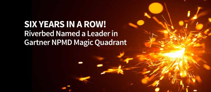 Why Riverbed is a Six-Time Consecutive Leader in the Gartner NPMD Magic Quadrant