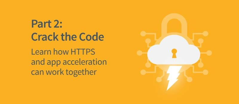 Cracking the Code of SSL and TLS – Part 2