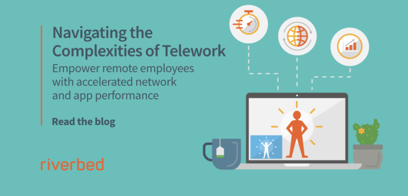 The Key to Telework Productivity: Accelerated Network and Application Performance