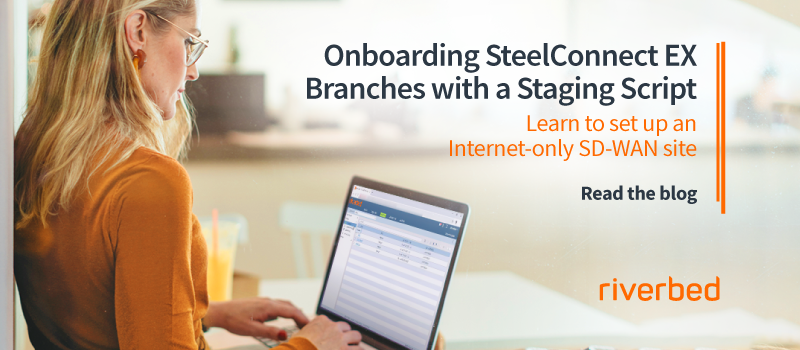 Onboarding SteelConnect EX Branches with a Staging Script