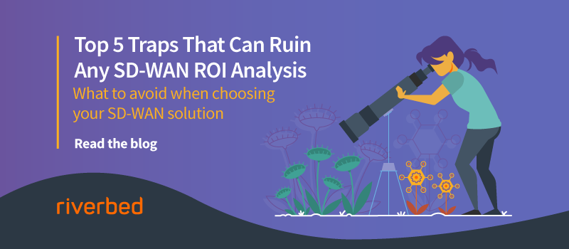 Top 5 Traps That Can Ruin Any SD-WAN ROI Analysis