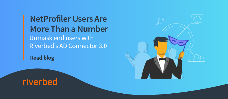 NetProfiler Users Are More Than A Number With AD Connector 3.0
