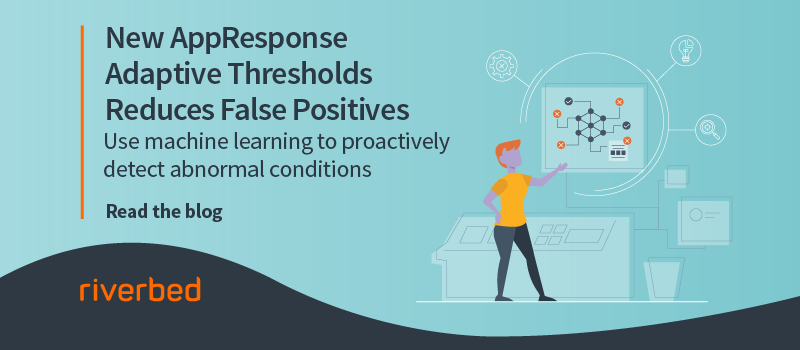 New AppResponse Adaptive Thresholds Reduces False Positives
