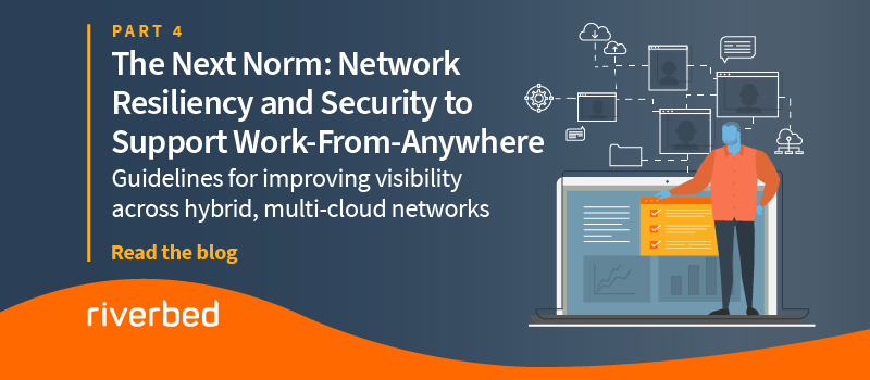The Next Norm: Improving Network Resiliency and Security to Support Work-From-Anywhere (Part 4)