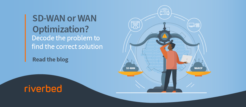 SD-WAN or WAN Optimization?