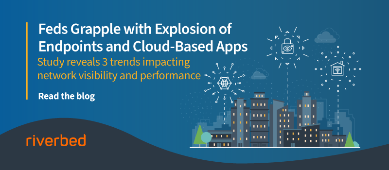 Network Visibility Proves Critical as Feds Grapple with Explosion of New Endpoints and Cloud-Based Apps