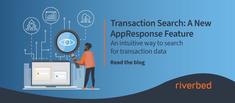 Transaction Search: A New AppResponse Feature