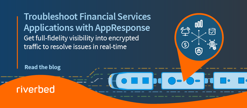 Troubleshoot Financial Services Applications with AppResponse